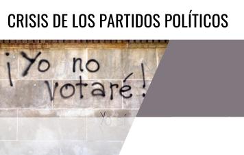 Crisis de los Partidos Políticos en Latinoamérica / Political Parties Crises in Latin America