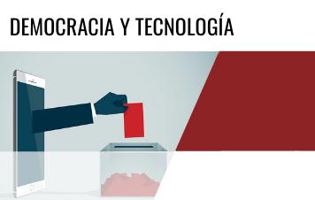Democracia y Tecnología / Democracy and Tecnology